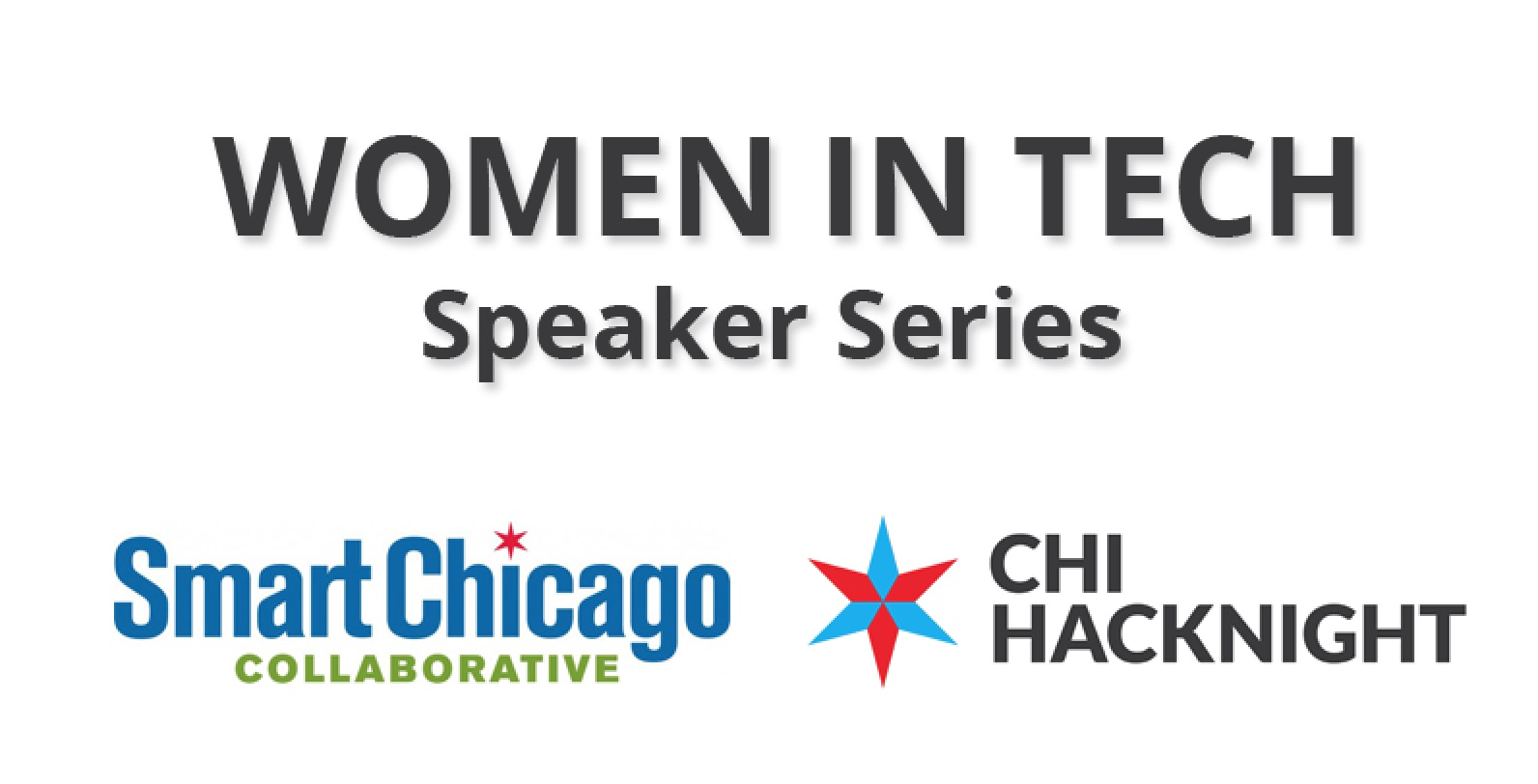 Presenting the Women In Tech Speaker Series